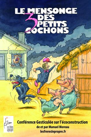 Affiche de la Conférence « Le Mensonge des 3 petits cochons »