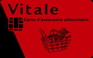 Carte d'assurance alimentaire : projet de sécurité sociale de l'alimentation
